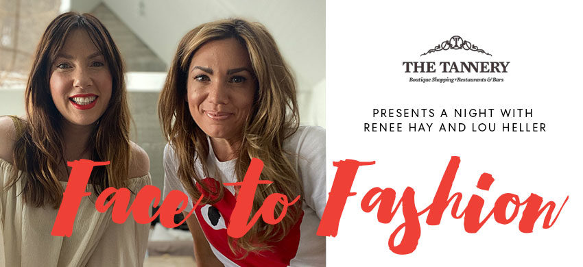 Face to Fashion Event at The Tannery